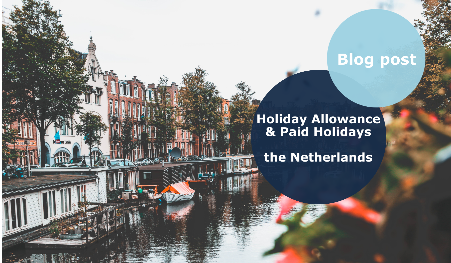 Holiday Allowance and Paid Holidays in the Netherlands