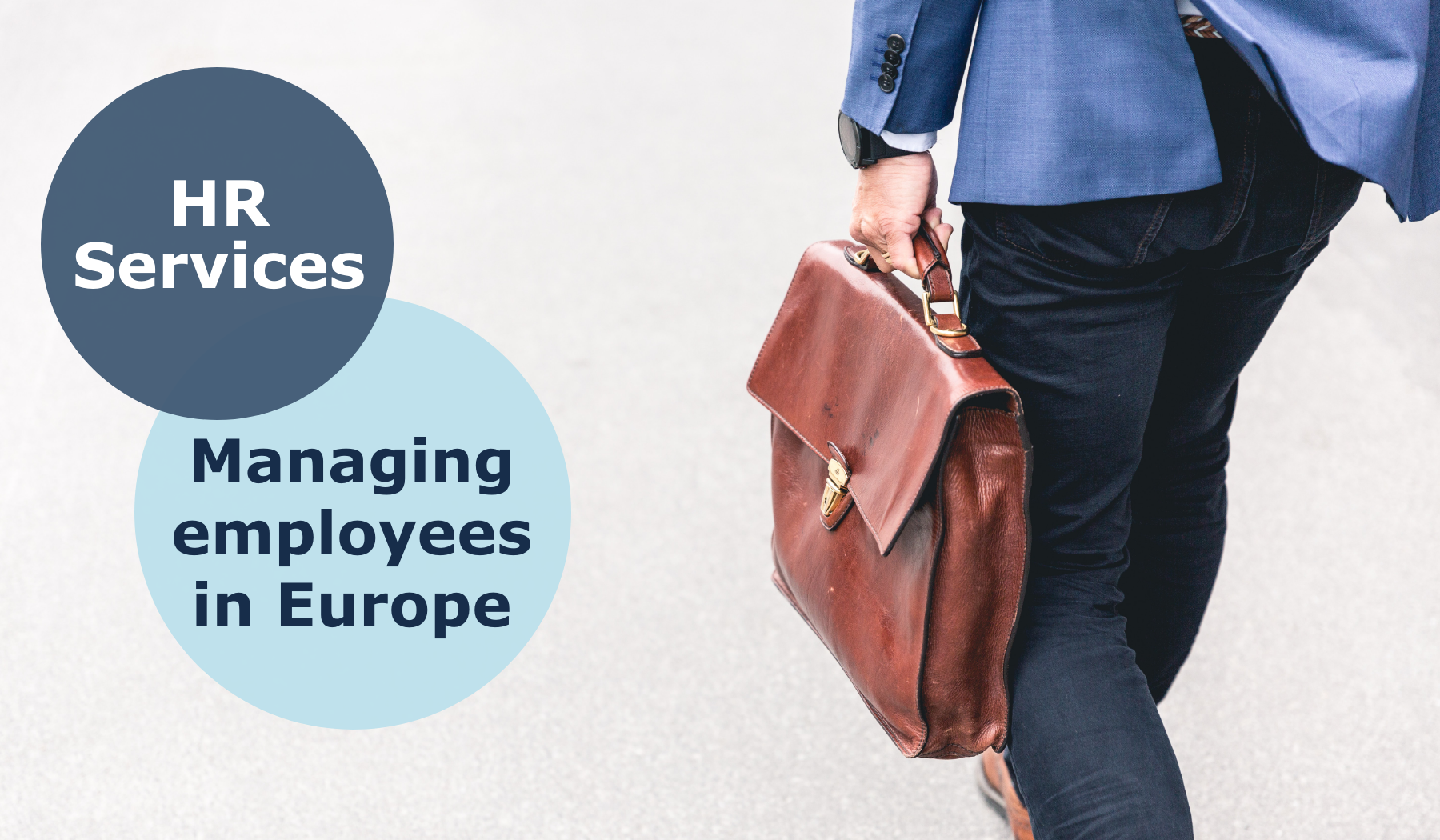 Managing employees in Europe - Man with brown laptop bag