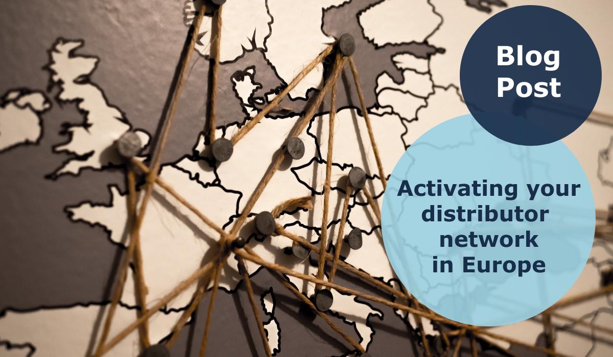 activating distributors network in Europe