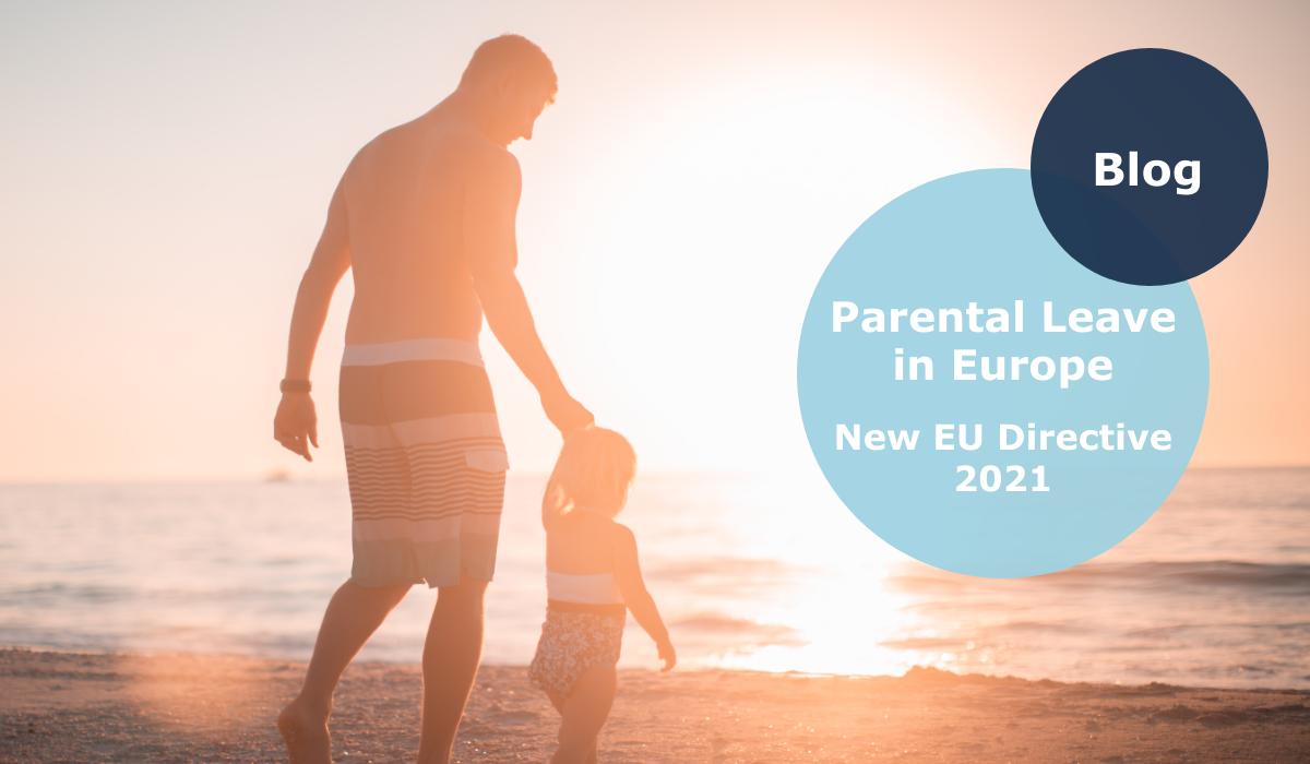 Parental Leave Europe 2021 - New EU Directive